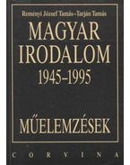 Magyar irodalom 1945-1995 - Tarján Tamás, Reményi József Tamás