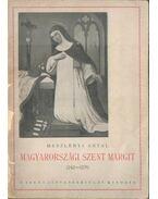 Magyarországi Szent Margit - Meszlényi Antal