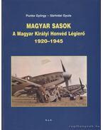 Magyar sasok - Sárhidai Gyula, Punka György