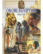 Ókori Egyiptom - Mahler Ede