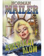 Amerikai álom - Mailer, Norman