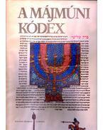 A Májmúni Kódex (dedikált) - Scheiber Sándor