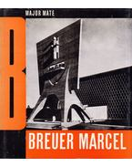 Breuer Marcel - Major Máté