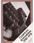 Új építészet, új társadalom 1945-1978 - Major Máté, Osskó Judit
