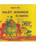 Salét Jeromos és barátai - Majoros Béla