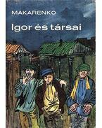 Igor és társai - Makarenko