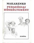 Pedagógiai hősköltemény - Makarenko