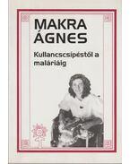 Kullancscsípéstől a maláriáig - Makra Ágnes