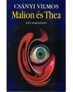 Malion és Thea (aláírt) - Csányi Vilmos
