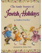 The Family Treasury of Jewish Holidays - Malka Drucker