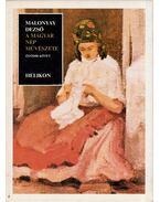A magyar nép művészete V. (reprint) - Malonyay Dezső