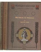 Munkácsy Mihály I-II. - Malonyay Dezső