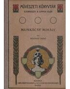 Munkácsy Mihály II. - Malonyay Dezső