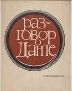 Beszélgetés Dantéról (orosz) - Mandelstam, Oszip