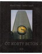 Öt korty beton (dedikált) - Mandl Péter, Szabó László