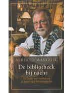 De bibliotheek bij nacht - Manguel, Alberto