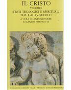 Il Cristo Volume I - Manlio Simonetti