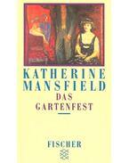 Das Gartenfest - Mansfield, Katherine