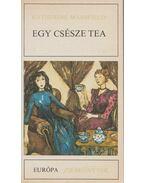 Egy csésze tea - Mansfield, Katherine