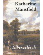 Elbeszélések - Mansfield, Katherine