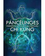 Páncélinges Chi Kung  - Többszörös erő és (ellen)állóképesség - Mantak Chia