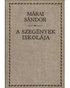 A szegények iskolája - Márai Sándor