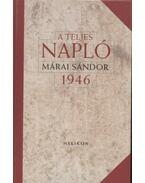 A teljes napló 1946 - Márai Sándor
