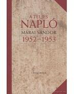 A teljes napló 1952-1953 - Márai Sándor