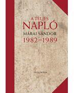 A teljes napló 1982-1989 - Márai Sándor