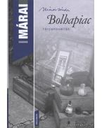 Bolhapiac - Márai Sándor