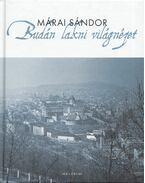 Budán lakni világnézet - Márai Sándor