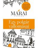 Egy polgár vallomásai - Az 1934-35-ös első kiadás változatlan szövege - Márai Sándor