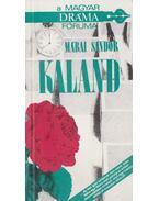 Kaland - Márai Sándor
