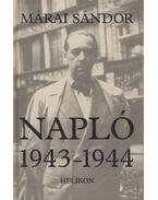 Napló 1943-1944 - Márai Sándor