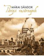 Párizsi vasárnapok - Márai Sándor
