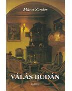 Válás Budán - Márai Sándor