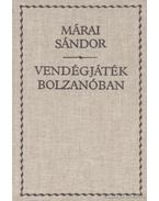 Vendégjáték Bolzanóban - Márai Sándor