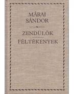 Zendülők / Féltékenyek - Márai Sándor