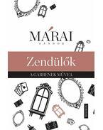 Zendülők - Márai Sándor