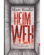 Heimweh - Marc Raabe