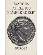 Marcus Aurelius elmélkedései - MARCUS AURELIUS