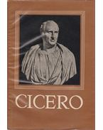 Marcus Tullius Cicero válogatott művei - Marcus Tullius Cicero