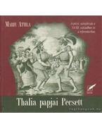 Thália papjai Pécsett - Márfi Attila