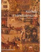 Körkép a reneszánszról - Margaret Aston
