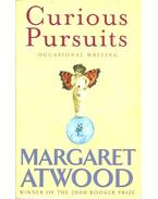 Curious Pursuits - Occasional Writing - Margaret Atwood