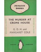 The Murder at Crome House - Margaret Cole, G. D. H. Cole