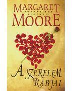A szerelem rabjai - Margaret Moore