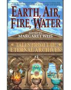 Earth, Air, Fire, Water: Tales from the Eternal Archives #2 - Margaret Weis