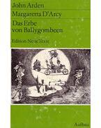 Das Erbe von Ballygombeen - Margaretta D'Arcy, Arden, John