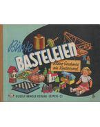 Bünte Basteleien - Margot Schölzel, Hans Greschek